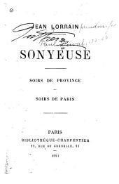 Sonyeuse: soirs de province; soirs de Paris