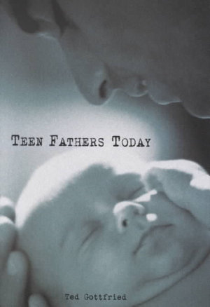 Teen Fathers Today PDF