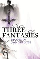 Three Fantasies   Tales from the Cosmere PDF