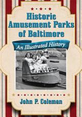 Historic Amusement Parks of Baltimore PDF