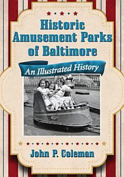 Historic Amusement Parks of Baltimore PDF