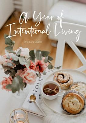 A Year of Intentional Living