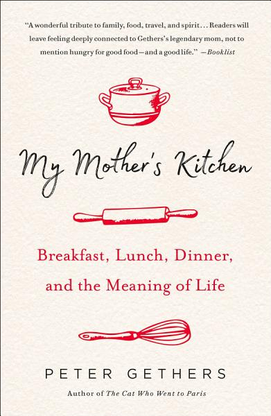 Download My Mother s Kitchen Book