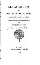 Les aventures de don Juan de Vargas: racontées par lui-même