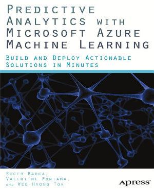 Predictive Analytics with Microsoft Azure Machine Learning PDF