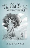 The Old Lady s Adventures PDF