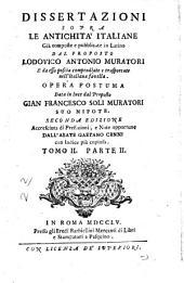 Dissertazioni sopra le antichità italiane: Volume 2,Parte 2