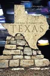 The Road To Pleasant Farm Texas Book PDF