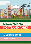 Discovering Portland Parks: A Local's Guide