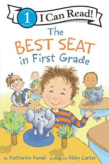 The Best Seat in First Grade Book