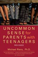 Uncommon Sense for Parents with Teenagers PDF