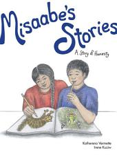 Misaabe's Stories: A Story of Honesty