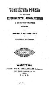 Starożytna Polska pod względem historycznym, jeograficznym i statystycznym opisana: 3