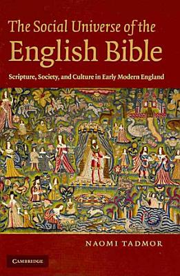 The Social Universe of the English Bible PDF