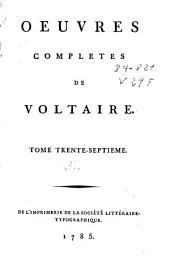 Oeuvres completes de Voltaire: tome trente-septième