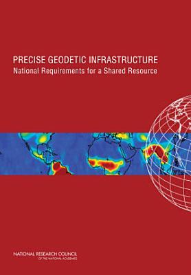 Precise Geodetic Infrastructure