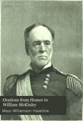 Orations from Homer to William McKinley: Volume 18
