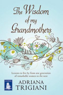 The Wisdom Of My Grandmothers Book PDF