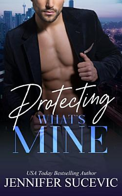 Protecting What s Mine