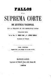 Fallos de la Corte suprema de justicia de la nación: con la relación de sus respectivas causas, Volumen 20