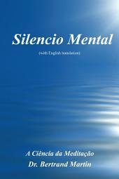 Silencio Mental: A Ciência Da Meditação