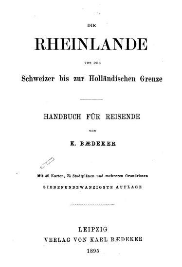 Die Rheinlande von der Schweizer bis zur holl  ndischen grenze PDF