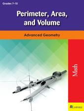 Perimeter, Area, and Volume: Advanced Geometry