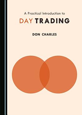 A Practical Introduction to Day Trading PDF