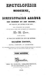 Encyclopédie moderne; ou, Dictionnaire des hommes et des choses, des sciences, des lettres et des arts, avec l'indication des ouvrages où les divers sujets sont développés et approfondis: Volume12