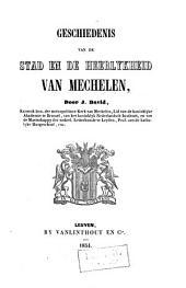 Geschiedenis van de stad en de heerlykheid van Mechelen