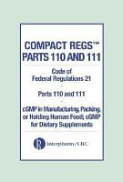 Compact Regs Parts 110 and 111  CFR 21 Parts 110 and 111 cGMP in Manufacturing PDF