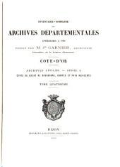 Inventaire-sommaire des Archives départementales antérieures à 1790: États du duché de Bourgogne, comtés et pays adjacents
