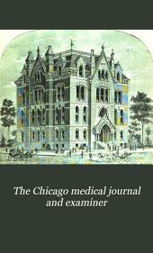 The Chicago Medical Journal and Examiner: Volume 33, Part 1