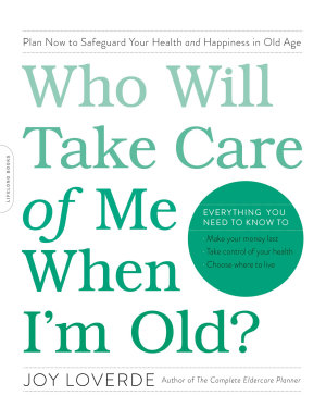Who Will Take Care of Me When I m Old