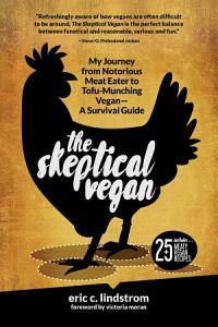 The Skeptical Vegan Book