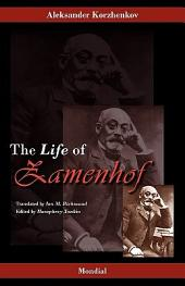 Zamenhof: The Life, Works and Ideas of the Author of Esperanto
