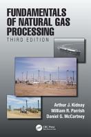 Fundamentals of Natural Gas Processing  Third Edition PDF