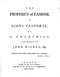 The Prophecy of Famine  A Scots Pastoral  Etc PDF