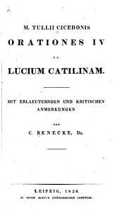 M. Tullii Ciceronis Orationes IV In Lucium Catilinam