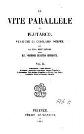 Le vite parallele: Con la vita dell'autore scritta da Silvestro Centofanti, Volume 2