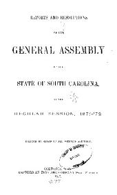Reports and Resolutions of the General Assembly of the State of South Carolina