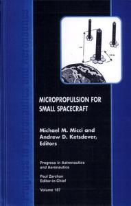 Micropropulsion for Small Spacecraft