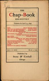 The Chap-book: A Miscellany and Review of Belles Lettres