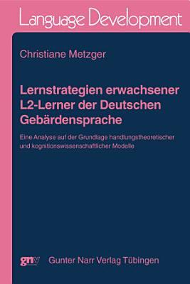 Lernstrategien Erwachsener L2 Lerner Der Deutschen Gebardensprache