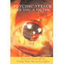Psychic Attack  Are You a Victim PDF