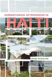 Humanitarian Aftershocks in Haiti