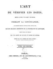 L'art de vérifier les dates depuis l'année 1770 jusqu'à nos jours, formant la continuation, ou troisième partie de l'ouvrage publié, sous ce nom: Volume4