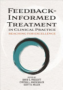 Feedback Informed Treatment In Clinical Practice Book PDF