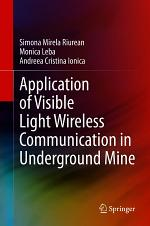 Application of Visible Light Wireless Communication in Underground Mine