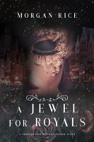 A Jewel For Royals A Throne For Sisters Book Five